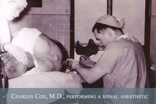 Charles Cox, M.D., performing a spinal anesthetic