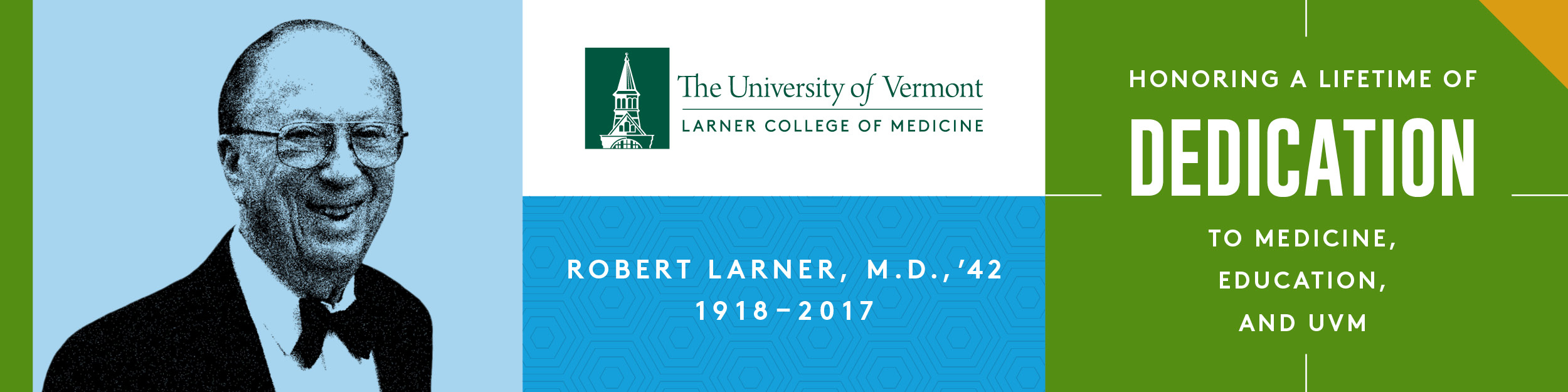 Robert Larner, M.D., '42: Honoring a lifetime of dedication to medicine, education, and UVM