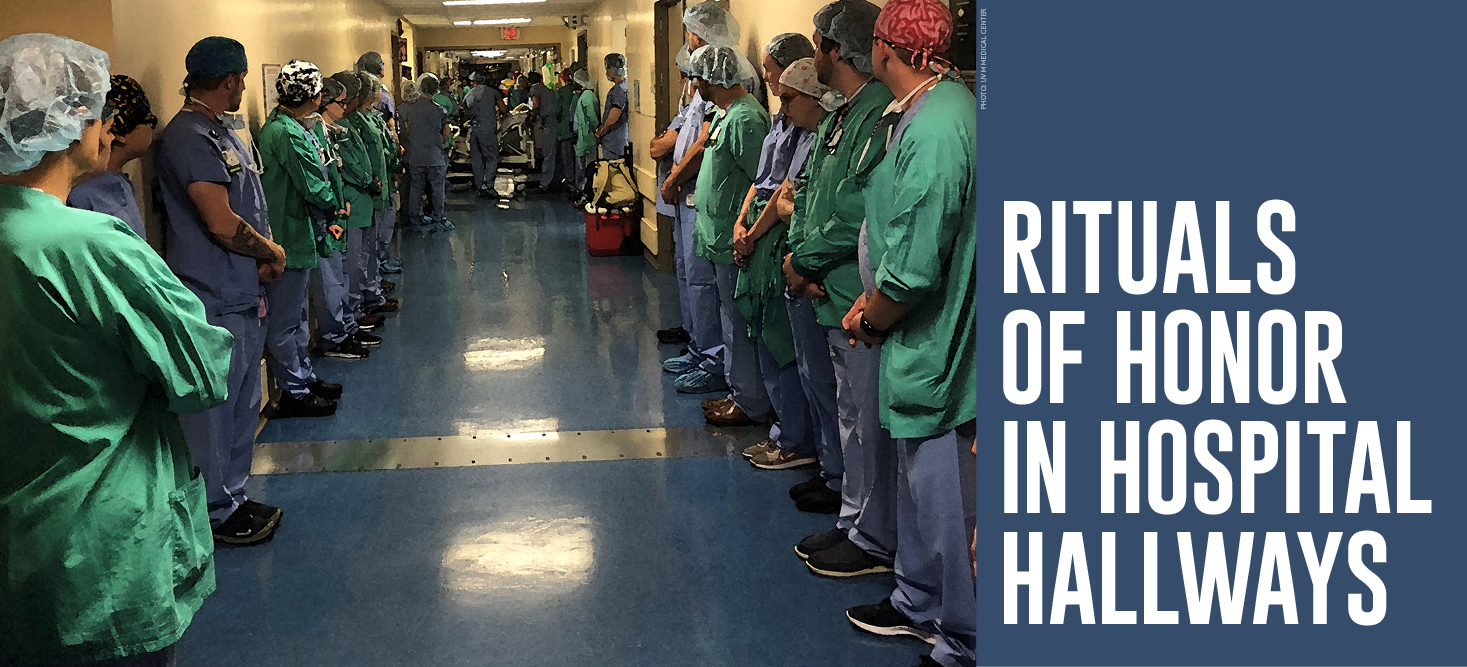 Rituals of Honor in Hospital Hallways