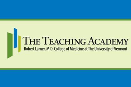 Teaching Academy at the UVM Larner College of Medicine
