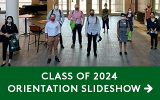 Class of 2024 Orientation Slideshow