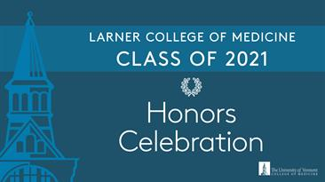 Image with text, Honors Celebration for the Class or 2021
